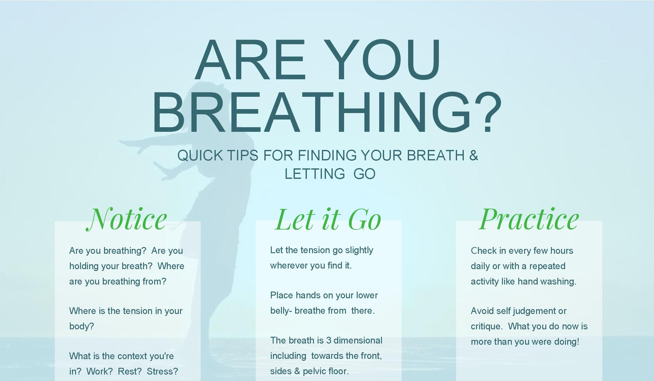 3 Tips for Finding Your Breath and Letting Go